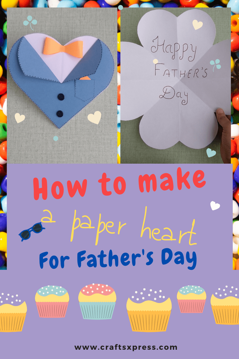 How to make a paper heart for father's day